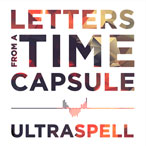 Strange Fiction - Letters From a Time Capsule - Ultraspell pre-release cover